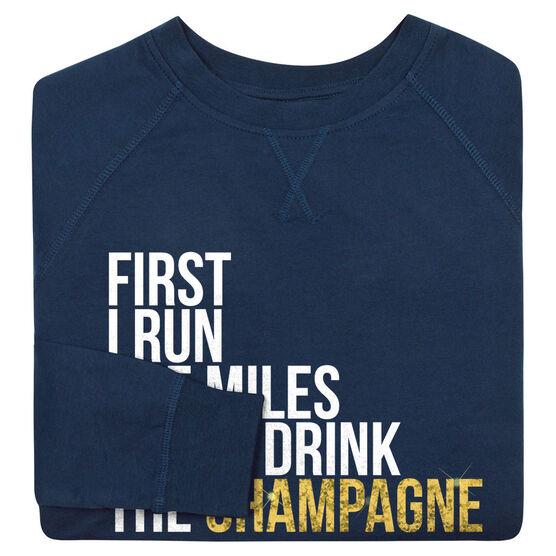 Running Raglan Crew Neck Sweatshirt - Then I Drink The Champagne