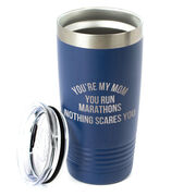 Running 20oz. Double Insulated Tumbler - You're My Mom You Run Marathons