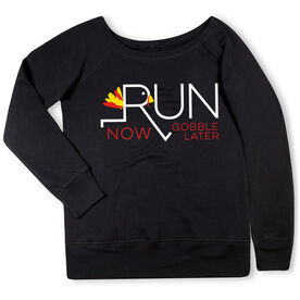 Running Fleece Wide Neck Sweatshirt - Let's Run Now Gobble Later