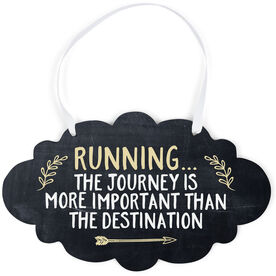 Running Cloud Sign - Running... The Journey Is More Important