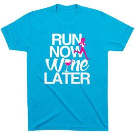 Running Short Sleeve T-Shirt - Run Now Wine Later (Bold)