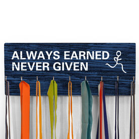 Hooked On Medals Hanger Always Earned Never Given (Male)