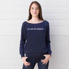 Running Fleece Wide Neck Sweatshirt - My Legs Are Hungover