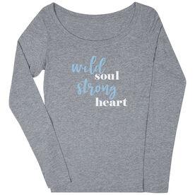 Women's Scoop Neck Long Sleeve Tee - Wild Soul Strong Heart
