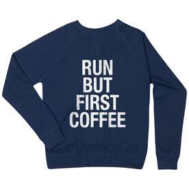 Running Raglan Crew Neck Sweatshirt - Run But First Coffee