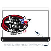 Virtual Race - Don't Mess with Texas Public Schools Run (2020)