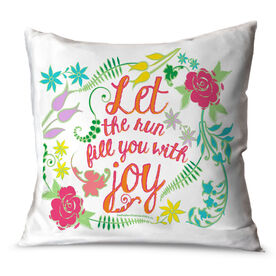 Running Throw Pillow Let The Run Fill You With Joy