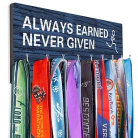 Running Hooked on Medals Hanger - Always Earned Never Given (Male)