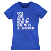 Women's Everyday Runners Tee - Then I Run More Miles Ultra Runner