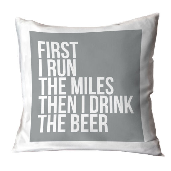 Running Throw Pillow - Then I Drink The Beer