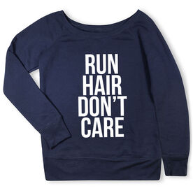 Running Fleece Wide Neck Sweatshirt - Run Hair Don't Care