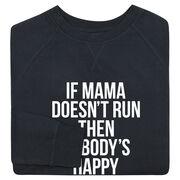 Running Raglan Crew Neck Sweatshirt - If Mama Doesn't Run
