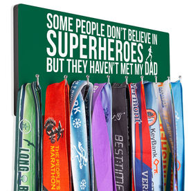 Running Hooked on Medals Hanger - Some People Don't Believe in Superheroes