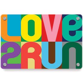 Running Metal Wall Art Panel - Love 2 Run (Color)