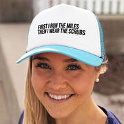 Running Trucker Hat - Then I Wear The Scrubs