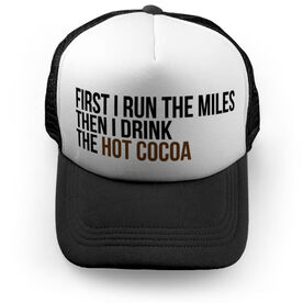 Running Trucker Hat - Then I Drink The Hot Cocoa