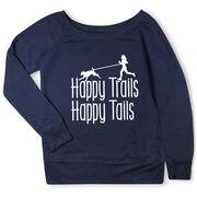 Running Fleece Wide Neck Sweatshirt - Happy Trails Happy Tails
