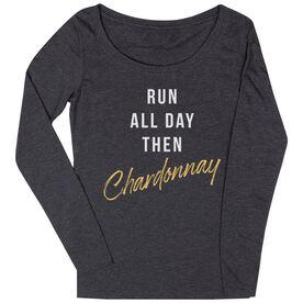 Women's Runner Scoop Neck Long Sleeve Tee - Run all Day Then Chardonnay