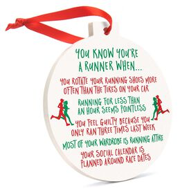 Running Round Ceramic Ornament - You Know You Are a Runner When...