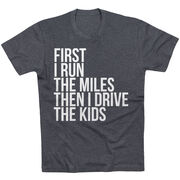 Running Short Sleeve T-Shirt - Then I Drive The Kids