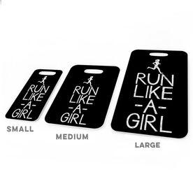 Running Bag/Luggage Tag - Run Like A Girl