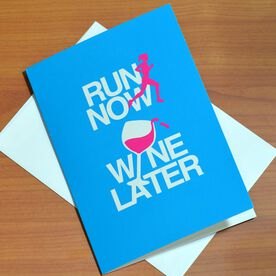Run Now Wine Later Greeting Card