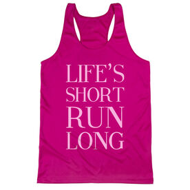 Women's Racerback Performance Tank Top - Life's Short Run Long (Text)