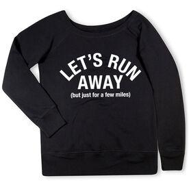 Running Fleece Wide Neck Sweatshirt - Let's Run Away