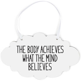 Running Cloud Sign - The Body Achieves What The Mind Believes