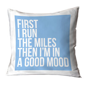 Running Throw Pillow - Then I'm In A Good Mood