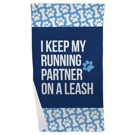 Running Beach Towel - I Keep My Running Partner On A Leash