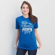 Running Short Sleeve T-Shirt - This Mom Runs to Burn Off the Crazy