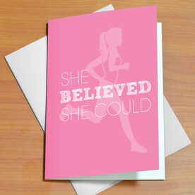 She Believed Could So Did Greeting Card