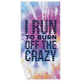 Running Premium Beach Towel - I Run To Burn off the Crazy Tie-Dye