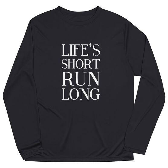 Men's Running Long Sleeve Tech Tee - Life's Short Run Long (Text)