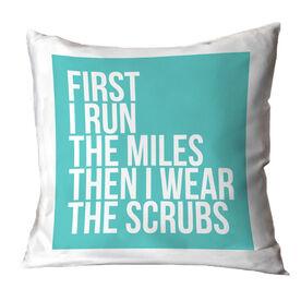 Running Throw Pillow - Then I Wear The Scrubs