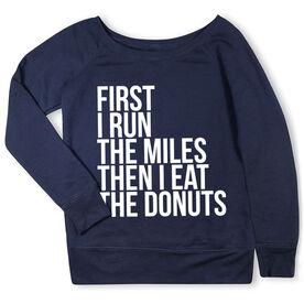 Running Fleece Wide Neck Sweatshirt - Then I Eat The Donuts