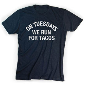 Running Short Sleeve T-Shirt - On Tuesdays We Run For Tacos