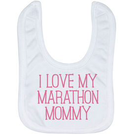 Running Baby Bib - I Love My Marathon Mommy