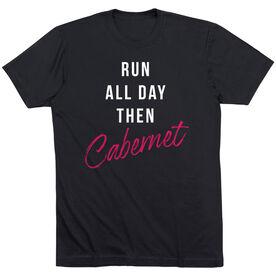 Running Short Sleeve T-Shirt - Run All Day Then Cabernet