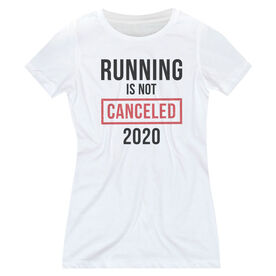 Women's Everyday Runners Tee - Running is Not Canceled 2020 ($5 Donated to the American Red Cross)
