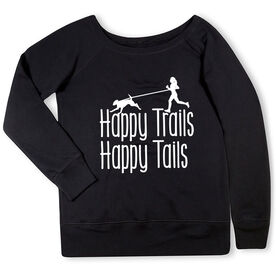 Running Fleece Wide Neck Sweatshirt - Happy Trails Happy Tails