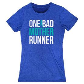 Women's Everyday Runners Tee - One Bad Mother Runner (Bold)