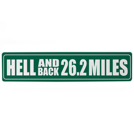 "Running Aluminum Room Sign - Hell And Back 26.2 Miles (4""x18"")"