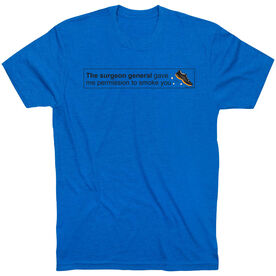 Running Short Sleeve T-Shirt - Permission to Smoke You