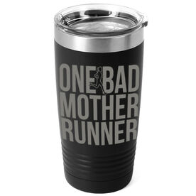 Running 20 oz. Double Insulated Tumbler - One Bad Mother Runner