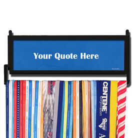 Personalized RunnersWALL Your Quote Here Medal Display