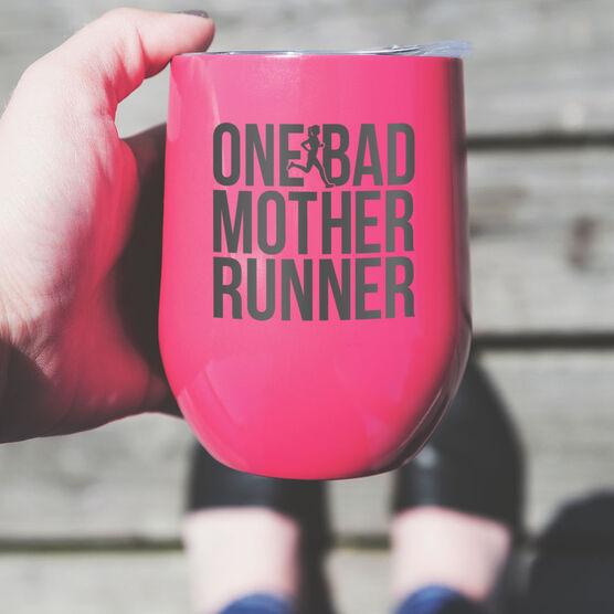 Running Stainless Steel Wine Tumbler - One Bad Mother Runner