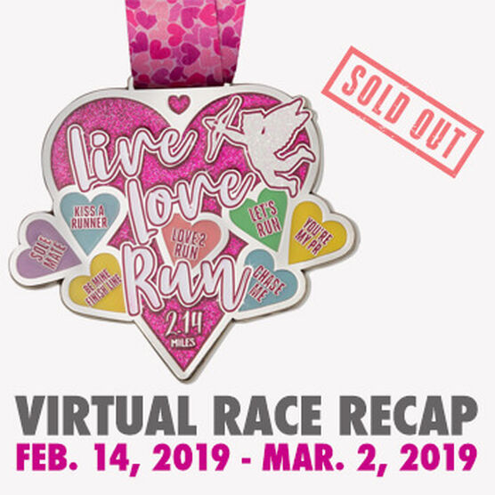 Virtual Race - Live Love Run 2.14 Miles (2019)