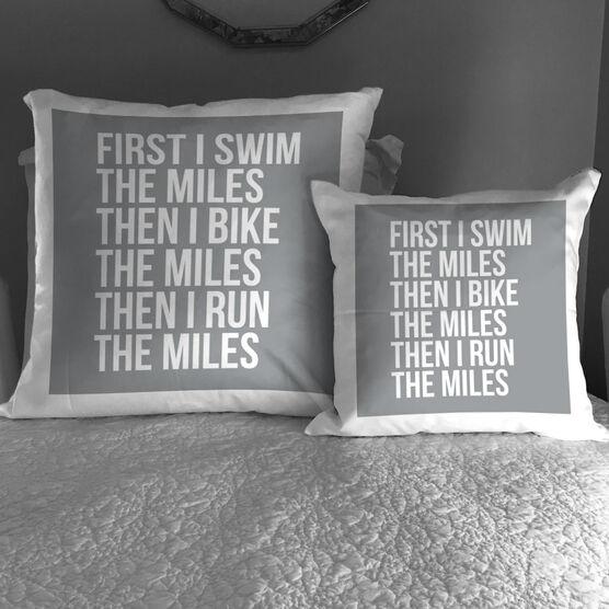 Triathlon Throw Pillow - Swim Bike Run The Miles